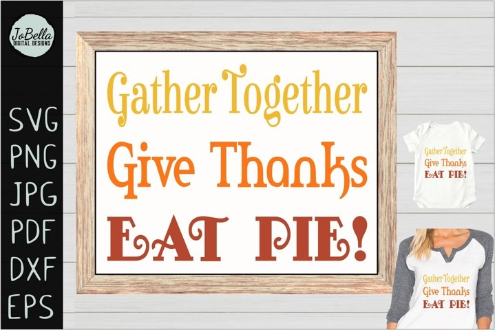 Thanksgiving SVG, Sublimation PNG and Printable