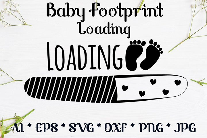 Loading with Baby Footprint svg design cut file