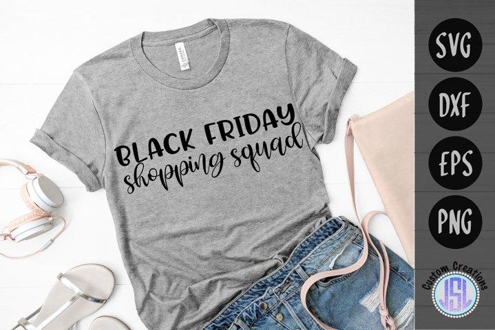 Black Friday Shopping Squad | Shopping SVG | SVG DXF EPS PNG