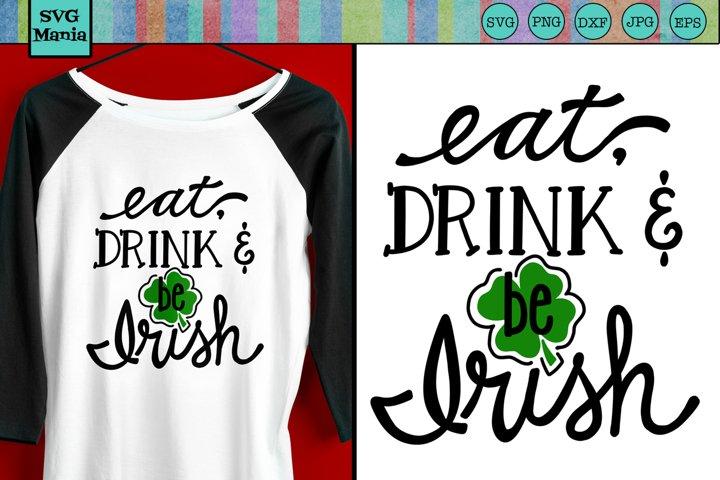 Funny Irish St. Patricks Day SVG File, St. Patty Shirt SVG