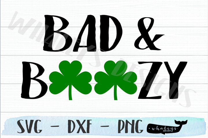 Bad and Boozy - Saint Patricks Day Drinking Shirt