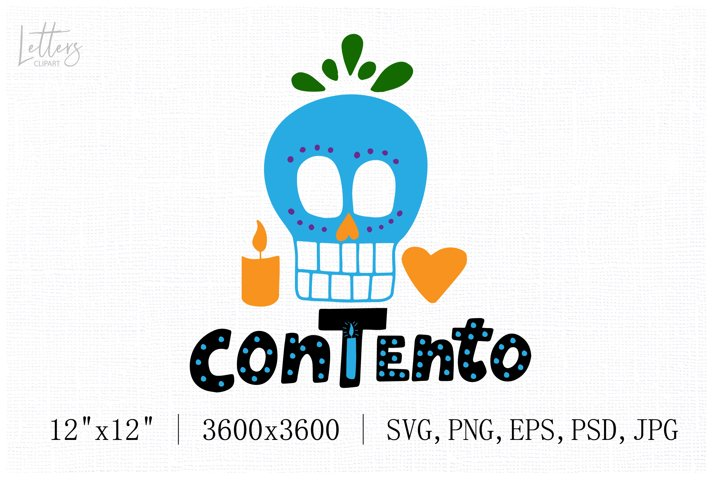 Blue sugar skull svg with hand lettering phrase Contento.