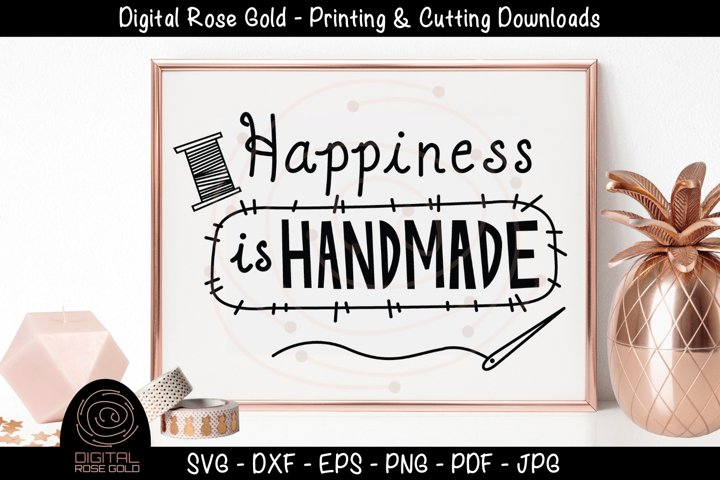 Happiness is Handmade - Sewing Crafting SVG, Shop Small SVG