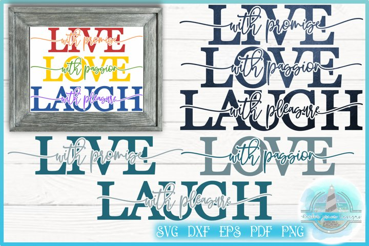 Live With Promise Love With Passion Laugh with Pleasure SVG