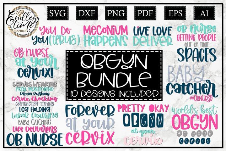 OBGYN SVG Bundle - A Funny SVG Bundle for OB Nurses and Drs
