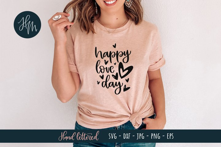 Happy Love Day hand lettered SVG cut file