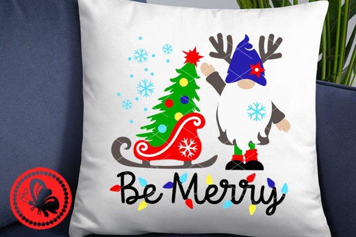 Be Merry Christmas Gnomie svg Gnome Pillow Shirt Deer Tree