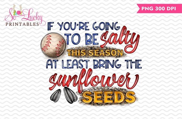 Salty Sunflower Seeds printable sublimation design