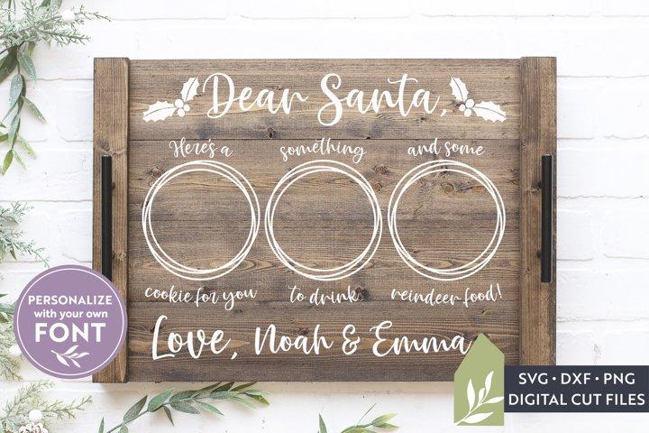 Dear Santa SVG Files, Christmas Milk and Cookies Tray SVG