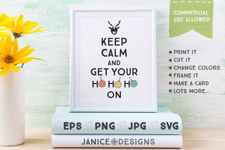 Keep Calm & Get Your Hohoho On Graphics example 1