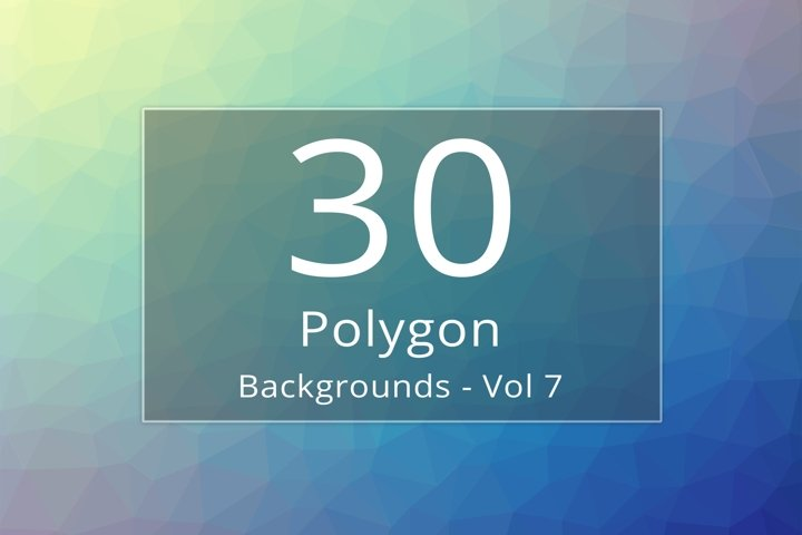 30 Polygon Backgrounds - Vol 7