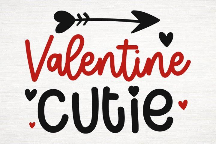 Valentine Cutie , Valentines Day Svg, Valentines 2021