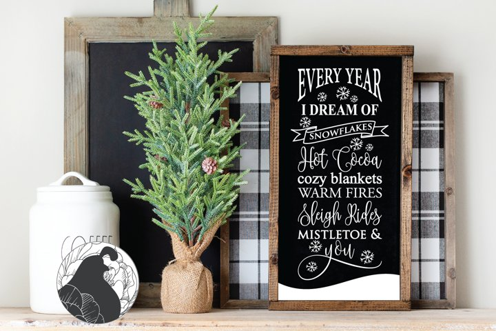 Every Year I Dream SVG, Christmas Cut File
