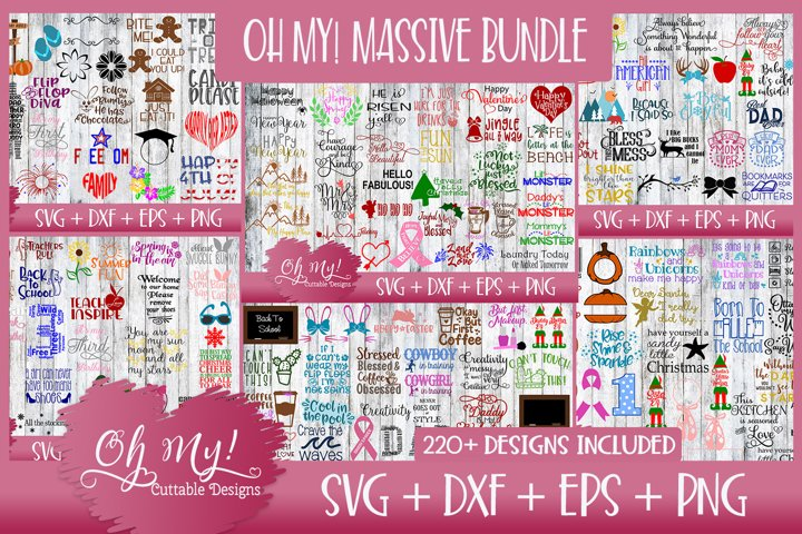 OH MY! MASSIVE BUNDLE SALE 220 DESIGNS SVG DXF EPS PNG