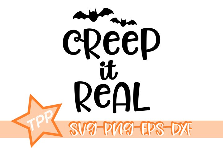 Creep it Real svg, Halloween svg, Bats cutting file