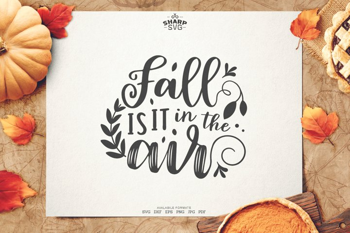 Fall is it in the air SVG | Autumn SVG Files