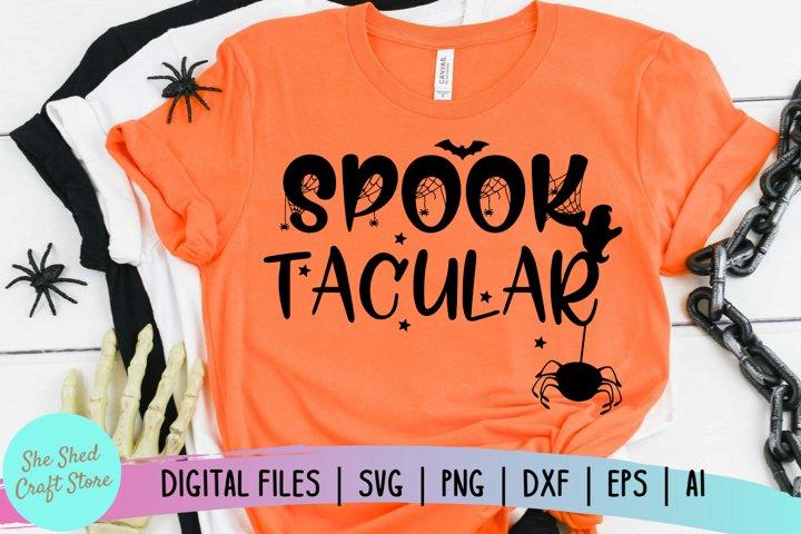 Spook Tacular SVG, Halloween SVG, Spooky SVG