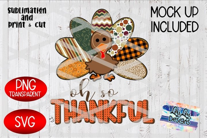 Oh So Thankful Turkey PNG SVG Thanksgiving Pattern