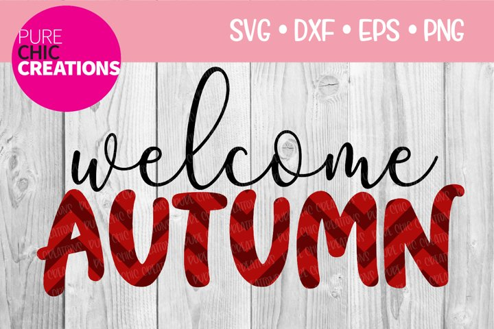 Fall SVG|Welcome Autumn|Fall Quote SVG|SVG DXF PNG EPS