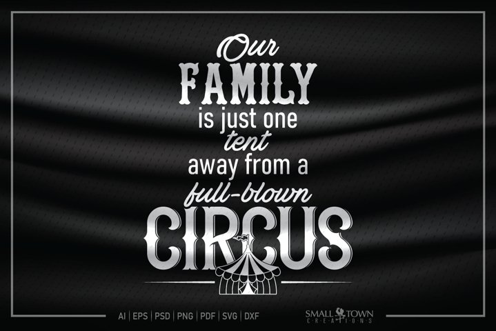 Family, Family is a Circus, Family sign, PRINT, CUT & DESIGN