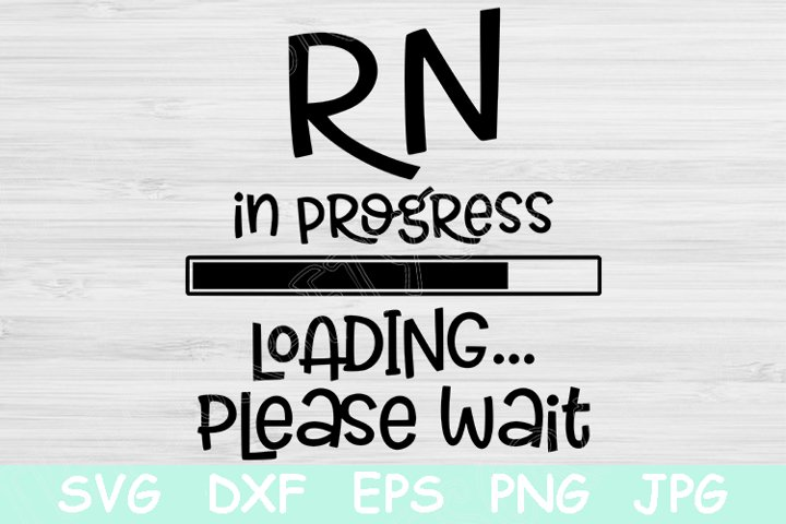RN In Progress Loading Please Wait Svg Nursing Student