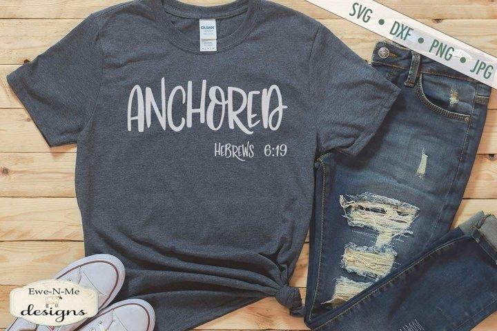 Anchored | Hebrews 6-19 | Christian Bible Verse SVG
