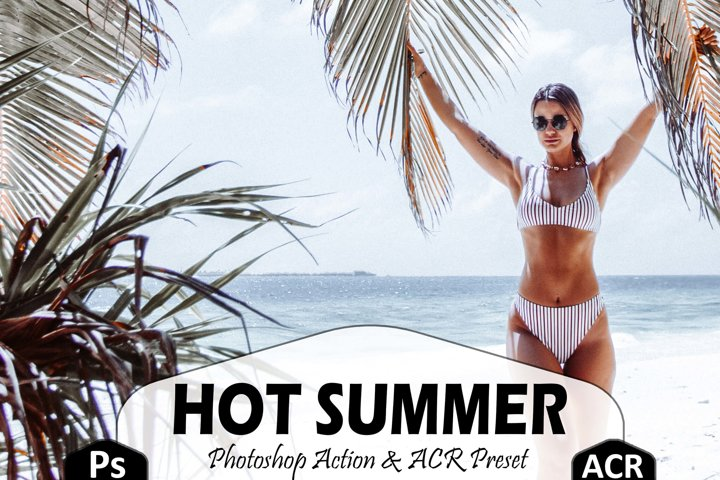 10 Hot Summer Photoshop Actions And ACR Presets, beauty Ps