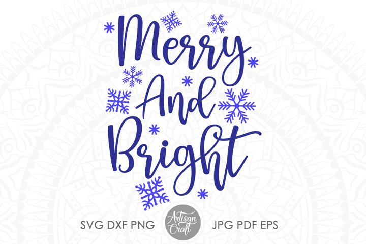 Merry and Bright SVG, Christmas SVG files, vinyl crafts