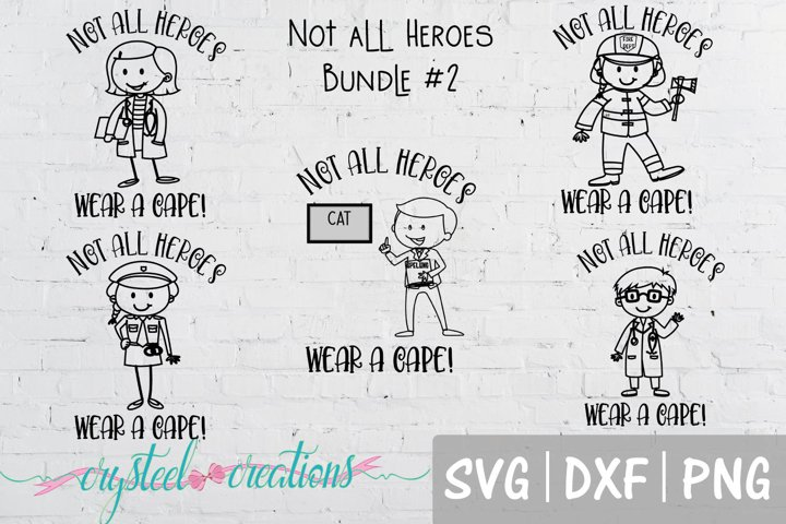 Not all Heroes wear a cape bundle 2