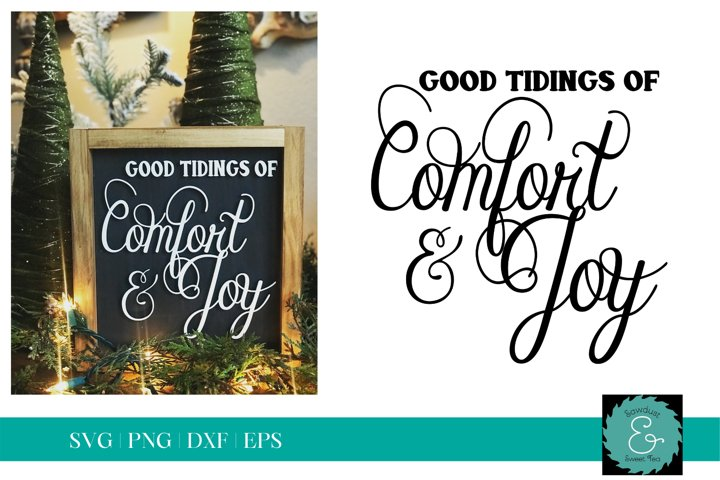 Good Tidings of Comfort & Joy SVG, Christmas SVG, Glowforge