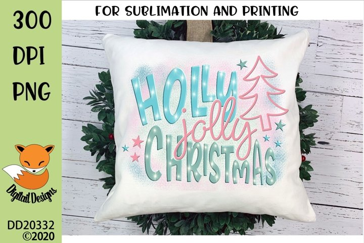 Holly Jolly Christmas Sublimation