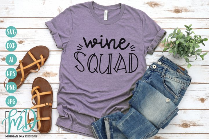 Wine Squad SVG - Bachelorette SVG - Wine humor SVG