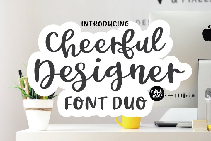 CHEERFUL DESIGNER Script Sans Hand Lettered Font Duo