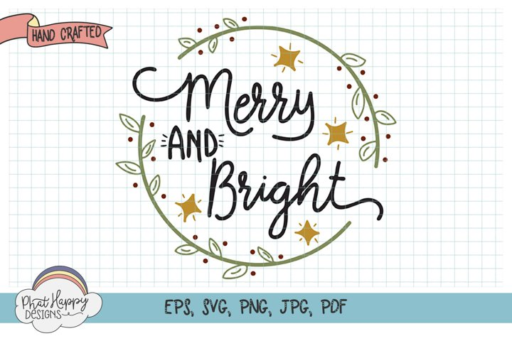 Merry & Bright - Hand Lettered Christmas SVG