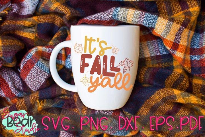 Its Fall Yall - A Fall SVG