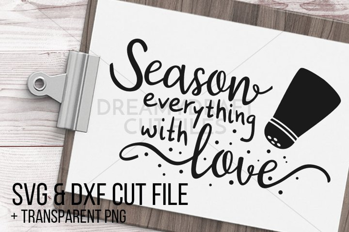 Season everything with love SVG & DXF cut file