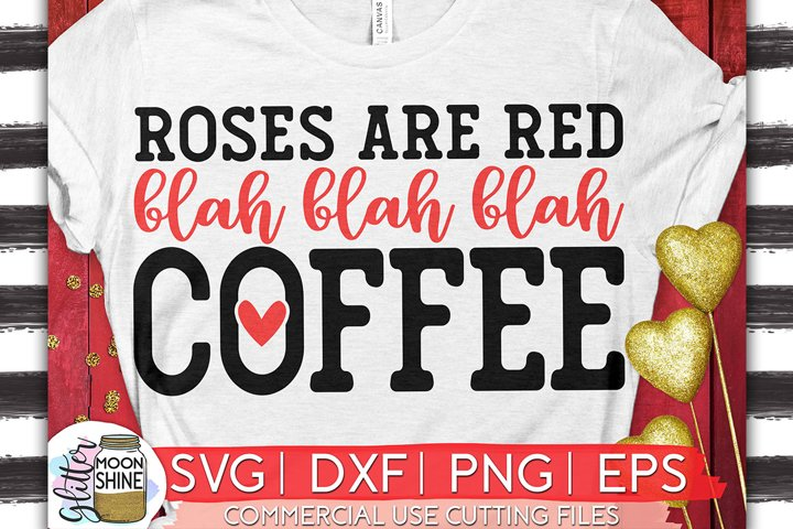 Roses Are Red Coffee SVG DXF PNG EPS Cutting Files example