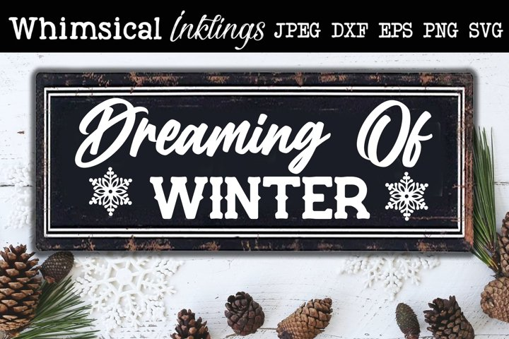 Dreaming Of Winter SVG