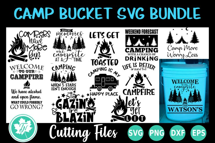 Camping SVG Bundle | Camp Bucket SVG Bundle
