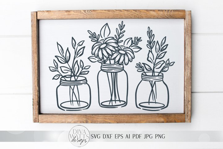 Mason Jar Flower Arrangement SVG | Farmhouse Sign | dxf and
