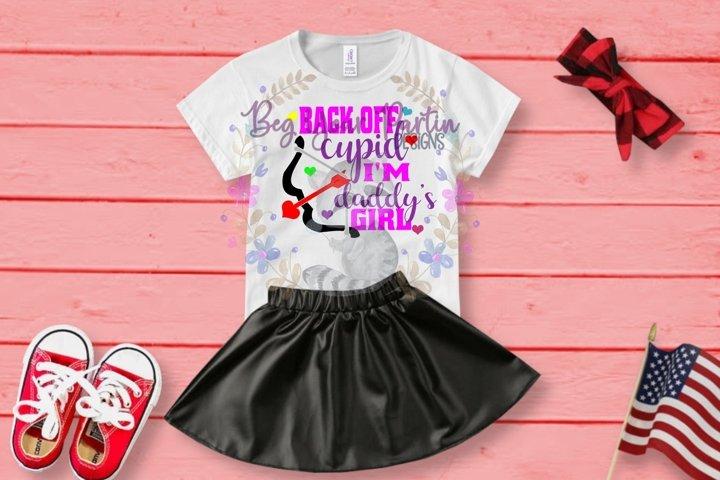 Back off Cupid, Im Daddys Girl