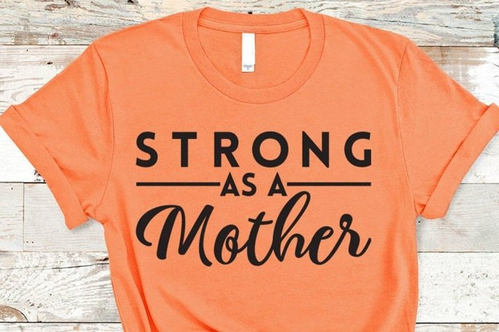 Strong as a Mother SVG, Mom Strong svg, Fitness Weight svg