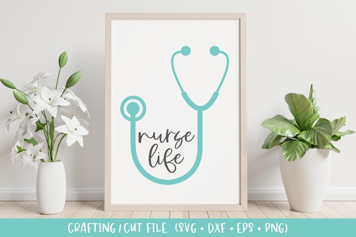 Nurse Stethoscope - Nurse Life SVG Crafting File