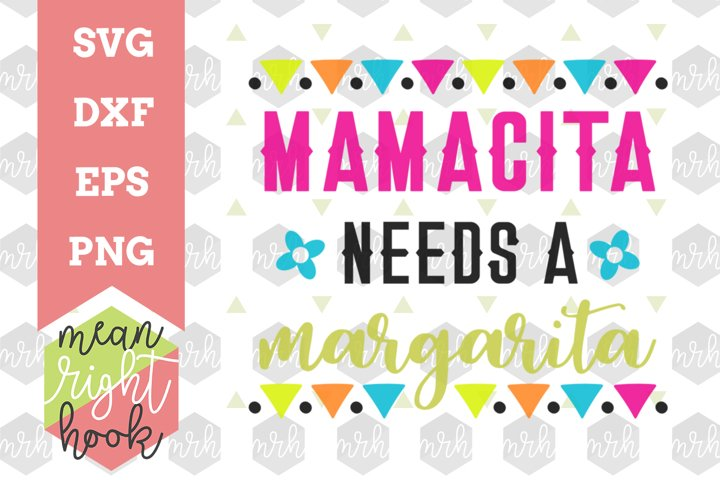 Mamacita Needs A Margarita | Cinco De Mayo Design - SVG, EPS, DXF, PNG vector files for cutting machines like the Cricut Explore & Silhouette