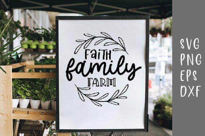 Faith Family Farm SVG