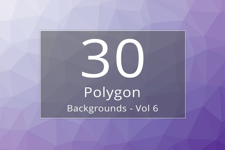 30 Polygon Backgrounds - Vol 6