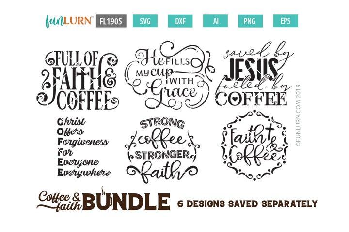 Coffee and Faith SVG Bundle