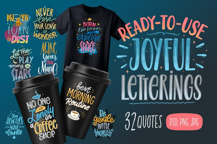 Joyful Letterings / 32 Quotes