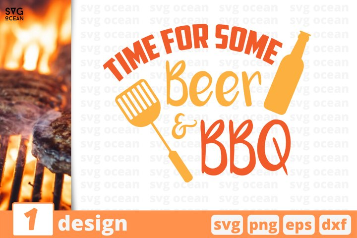 Time for some beer and bbq svg cut file, beer svg, summer