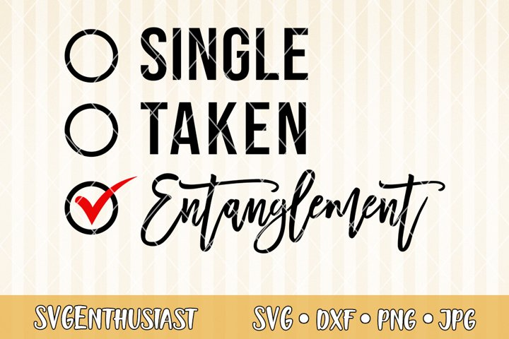 Single taken entanglement SVG cut file